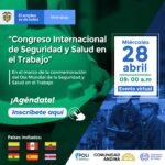 ¡CONGRESO INTERNACIONAL DE SEGURIDAD Y SALUD EN EL TRABAJO!